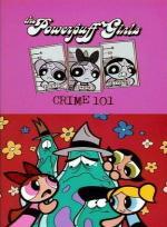 Las Supernenas: Crimen 101 (TV) (C)
