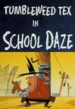 "Tumbleweed Tex in ""School Daze"" (TV) (C)"