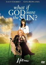 What If God Were the Sun? (TV)