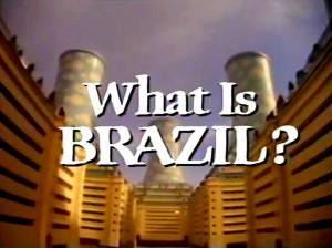 What Is Brazil? (TV)