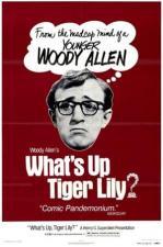 Qué pasa, Tiger Lily?