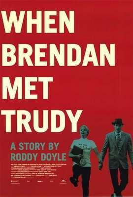 Cuando Brendan conoció a Trudy