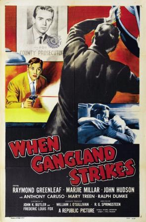 When Gangland Strikes