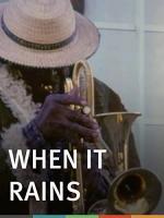 When It Rains (C)