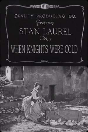 When Knights Were Cold (C)