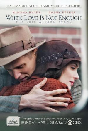 Cuando el amor no es suficiente: La historia de Lois Wilson (TV)