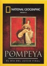 Pompeya: El día del juicio final