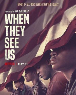 When They See Us (TV Miniseries)