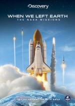 When We Left Earth: The NASA Missions (Miniserie de TV)