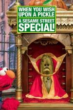 When You Wish Upon a Pickle: A Sesame Street Special (TV)