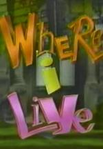Where I Live (TV Series)