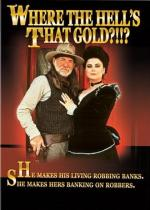 Where the Hell's That Gold?!!? (TV)