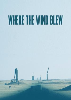 Where the Wind Blew