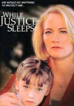 While Justice Sleeps (TV)