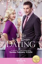 While You Were Dating (TV)