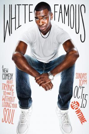 White Famous (TV Series)
