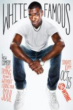 White Famous (TV Series)