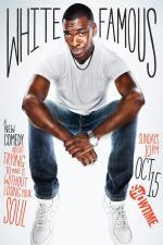White Famous (Serie de TV)