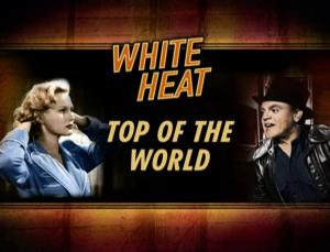 White Heat: Top of the World (S)