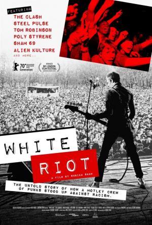 White Riot. Rock contra el racismo