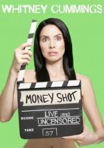 Whitney Cummings: Money Shot (TV)