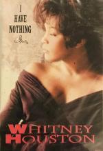 Whitney Houston: I Have Nothing (Vídeo musical)
