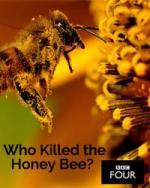Who Killed the Honey Bee? (TV)