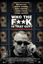 Who the F**k is That Guy? The Fabulous Journey of Michael Alago