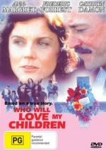Who Will Love My Children? (TV)
