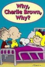 ¿Por qué, Charlie Brown, por qué? (TV)