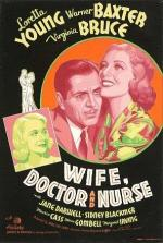 Wife, Doctor and Nurse