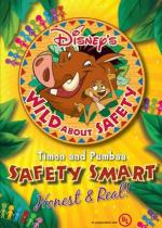 Wild About Safety: Safety Smart Honest & Real! (C)