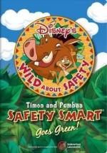 Wild About Safety: Timon and Pumbaa's Safety Smart Goes Green! (Wild About Safety with Timon and Pumbaa 2) (C)