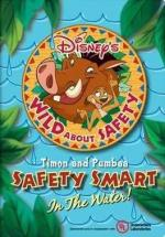 Wild About Safety: Timon and Pumbaa's Safety Smart in the Water! (Wild About Safety with Timon and Pumbaa 3) (C)