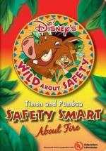 Wild About Safety: Timon & Pumbaa's Safety Smart About Fire! (Wild About Safety with Timon and Pumbaa 4) (C)