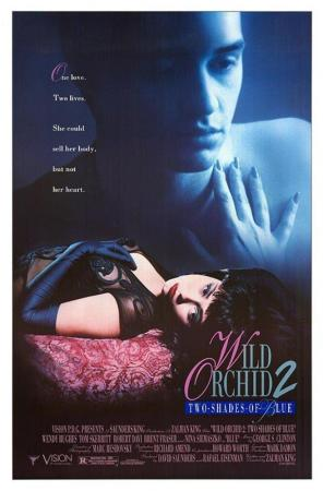 Wild Orchid II: Two Shades of Blue (Wild Orchid 2)