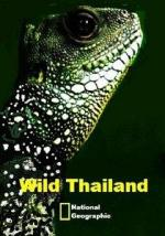 Wild Thailand. A Land of Beauty And Incredible Contrasts / A Forgotten And Rarely Seen Wilderness (TV)