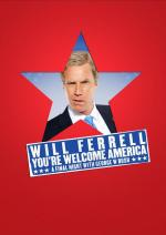 Will Ferrell: You're Welcome America - A Final Night with George W Bush (TV)