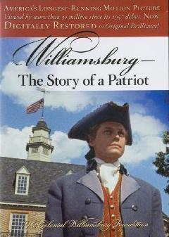 Williamsburg: The Story of a Patriot