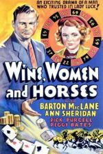 Wine, Women and Horses