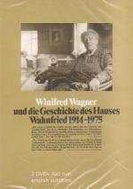 Winifred Wagner und die Geschichte des Hauses Wahnfried von 1914-1975