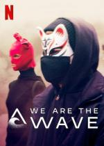 We Are the Wave (TV Miniseries)