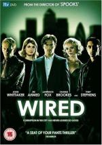 Wired (TV Miniseries)