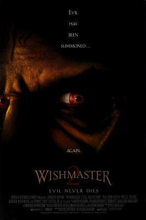 Wishmaster 2: Evil Never Dies (1999) ()