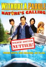 Without a Paddle: Nature's Calling (Without a Paddle 2)