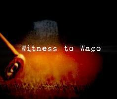 Witness to Waco: Inside the Siege (TV)