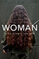 Woman with Gloria Steinem (Serie de TV)