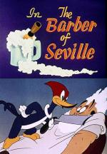 Woody Woodpecker: The Barber of Seville (C)
