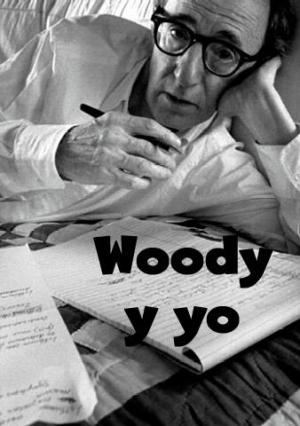 Woody and Me (S)