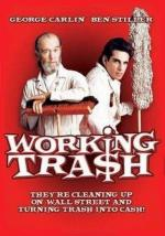 Working Tra$h (Working Trash) (TV)